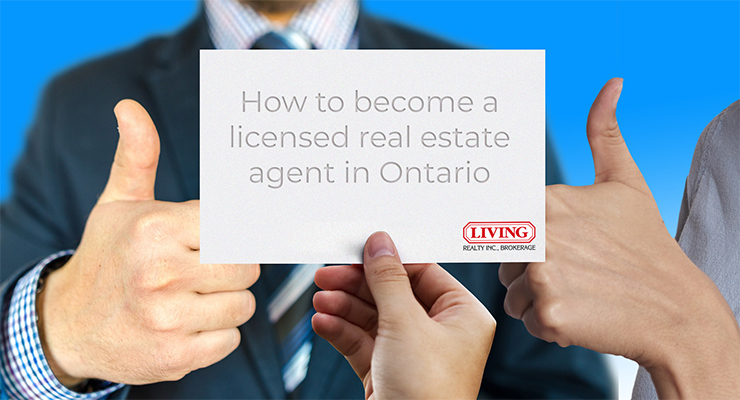 How to become a licensed real estate agent in Ontario